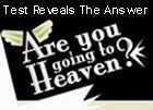 heaven: Are You Going?