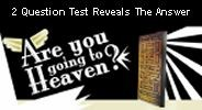 Take the test and find out whether you are going to heaven or not.