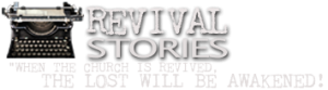 Revival Stories
