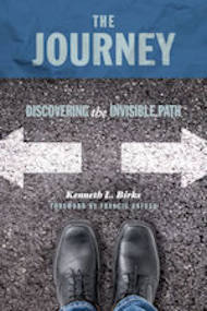 New book: The Journey by Pastor Ken L. Birks