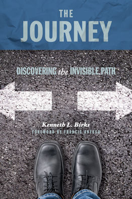 The Journey, Book by Kenneth L. Birks